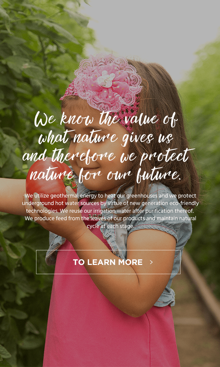 We know the value of what nature gives us and therefore we protect nature for our future